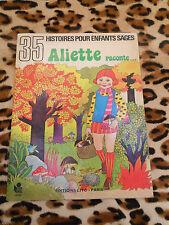 35 histoires pour enfants sages : Aliette raconte... - Kerstin Buisson Lito 1976