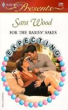 For The Babies' Sakes  (Expecting), Wood, Sara, Good Condition, Book