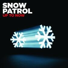 SNOW PATROL - UP TO NOW - GREATEST HITS CD - CHASING CARS/ RUN / CHOCOLATE +