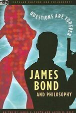 James Bond and Philosophy (Popular Culture and Philosophy)