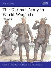 Men-At-Arms: The German Army of World War I 1914-15 Vol. 1 Vol. 1 by Nigel Thoma