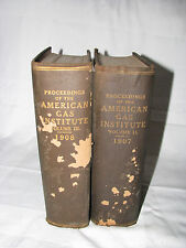Two Antique Books 1907 & 1908 Proceedings of the American Gas Institute Hardcove