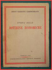 Griziotti Kretschmann STORIA DOTTRINE ECONOMICHE 1949 UTET Economia