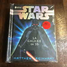 STAR WARS LA GALAXIE EN 3D - REINHART - POP UP