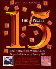 The 15 Puzzle Book: How it Drove the World Crazy, Sonneveld, Dic, Slocum, Jerry,