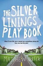 Matthew Quick The Silver Linings Playbook Very Good Book