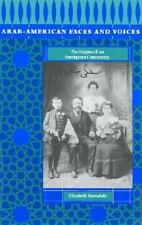 Arab-American Faces and Voices: The Origins of an Immigrant Community-ExLibrary