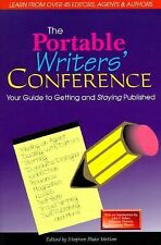 The Portable Writers' Conference: Your Guide to Getting and Staying Published