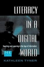 Literacy in a Digital World : Teaching and Learning in the Age of Info-ExLibrary