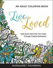 Live Loved: Adult Coloring Book ** Craft God's Word into your Heart by Feinberg