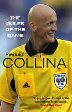 The Rules of the Game by Pierluigi Collina (Paperback, 2004)