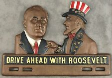 DRIVE AHEAD WITH ROOSEVELT UNCLE SAM Cast Iron POLITICAL LICENSE PLATE FOB