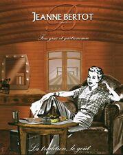 """Publicité Contemporaine issu de Magazine """" FOIE GRAS Jeanne BERTOT  """"  ( P 19 )"""