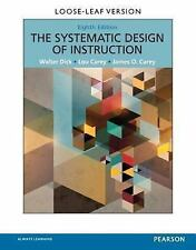 Systematic Design of Instruction by Lou Carey, Walter Dick (Textbook only)