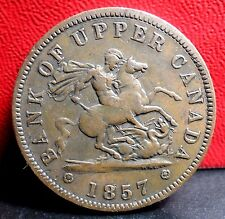 Very Nice Last Year 1857 Bank of Upper Canada One Penny Bank Token