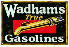 Reproduction Aged Wadhams True Gasoline Motor Oil Sign