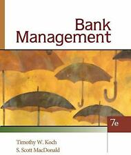 Bank Management by Timothy W. Koch and S. Scott MacDonald (2009, Hardcover)