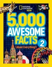 5,000 Awesome Facts About Everything! 2 National Geographic Kids