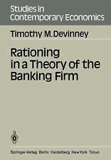 Rationing in a Theory of the Banking Firm (Studies in Contemporary Economics)