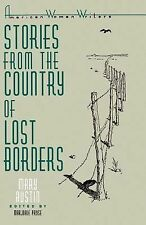 Stories from the Country of Lost Borders (American Women Writers Series)