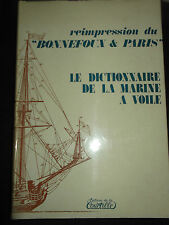 Reimpression du Bonnefoux & Paris Le dictionnaire de la marine à Voile