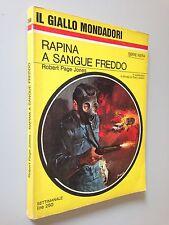 Robert PAGE JONES - RAPINA A SANGUE FREDDO , Giallo Mondadori n. 968 (1967)