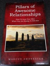 Pillars of Awesome Relationships: How To Love Your Man When You Are Ready To...