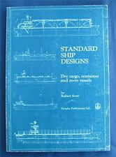 Standard Ship Designs: Dry Cargo, Container and Ro-ro Vessels (Paperback) by Rob