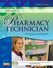 Mosby's Pharmacy Technician : Principles and Practice by Elsevier (2015,...