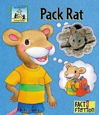 Pack Rat (Fact and Fiction, Animal Tales)