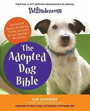 Petfinder.com The Adopted Dog Bible: Your One-Stop Resource for Choosi-ExLibrary