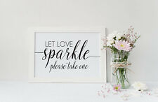 Let Love Sparkle Wedding Sign  Sparkler Send Off - Wedding reception Sign -A4