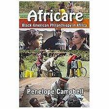 Africare : Black American Philanthropy in Africa by Penelope Campbell (2013,...