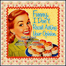 "Fridge Fun Refrigerator Magnet ""I DON'T RECALL ASKING YOUR OPINION"" Retro Funny"
