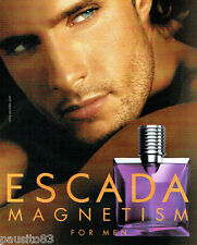 PUBLICITE ADVERTISING 056  2004   Escada  eau de toilette homme Magnetism *