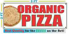 ORGANIC PIZZA BANNER Sign NEW Larger Size Best Quality for the $$$
