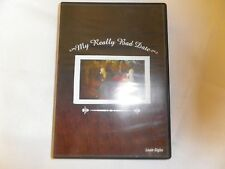 MY REALLY BAD DATE- 4 PART DVD SERIES FAST FREE S&H JJ