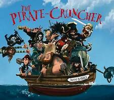The Pirate Cruncher by Jonny Duddle (Mixed media product, 2010)