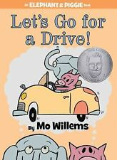 Let's Go for a Drive! (An Elephant and Piggie Book) by Willems, Mo