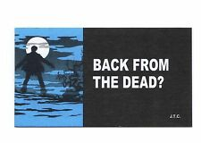 BACK FROM THE DEAD? Jack Chick Christian Bible Gospel JESUS Mini 5 x 2.75 Tract