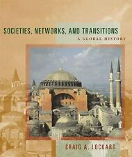 Societies, Networks, and Transitions: A Global History, Complete