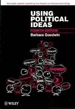Using Political Ideas, 4th Edition, Goodwin, Barbara, Excellent Book