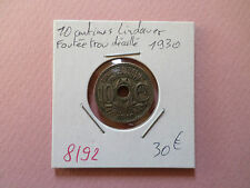PIECE 10 CENTIMES LINDAUER FOUTEE TROU DECALLE 1930 REF8192
