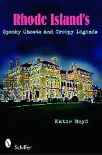 Rhode Island's Spooky Ghosts and Creepy Legends, books, Katie Boyd, Very Good, 2