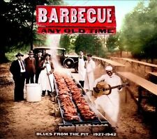 Barbecue Any Old Time: Blues From The Pit 1927-1942 [Digipak] by Various...