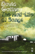 The Half-Life of Songs (Salt Modern Fiction), Gaffney, David, Very Good, Paperba