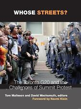 Whose Streets?: The Toronto G20 and the Challenges of Summit Protest-ExLibrary