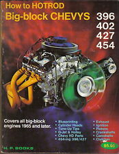 Big Block Chevys 1965 & later - How to Hotrod by Fisher & Waar HP Books 1971
