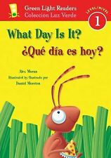 What Day Is It?/Que dia es hoy? (Green Light Readers Level 1)