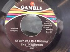 45@THE INTRUDERS ON GAMBLE RECORDS OLD LOVE / EVERY DAY IS A HOLIDAY